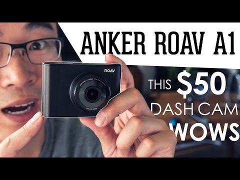 Anker ROAV A1 Review - A Cheap Dash Cam that Delivers Great Value